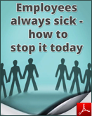 Employees always sick - how to stop it today
